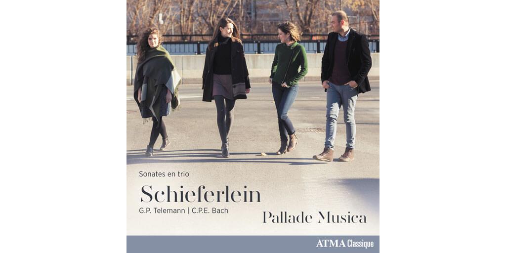 Schieferlein: Sonates en trio, par l'ensemble Pallade Musica, ATMA Classique.
