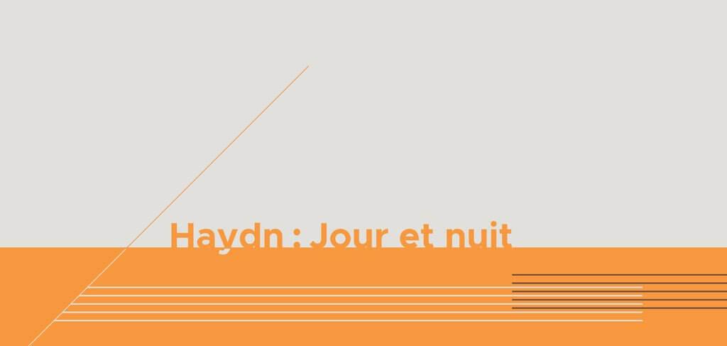 Haydn : Jour et nuit