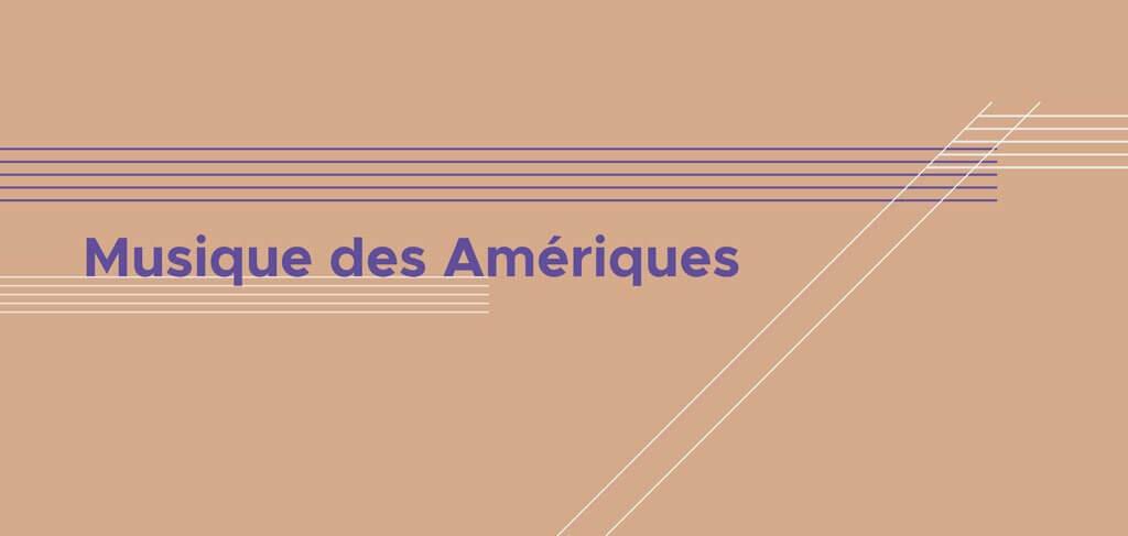 Musici-Musique_des_Ameriques