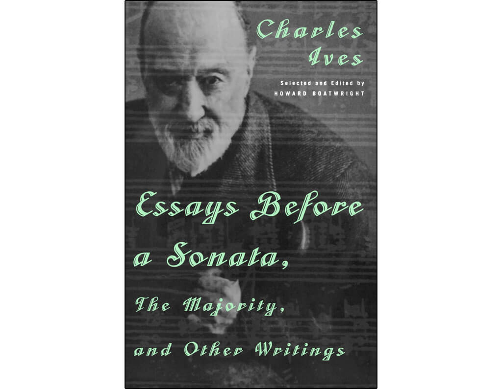 Essays Before a Sonata - Charles Ives