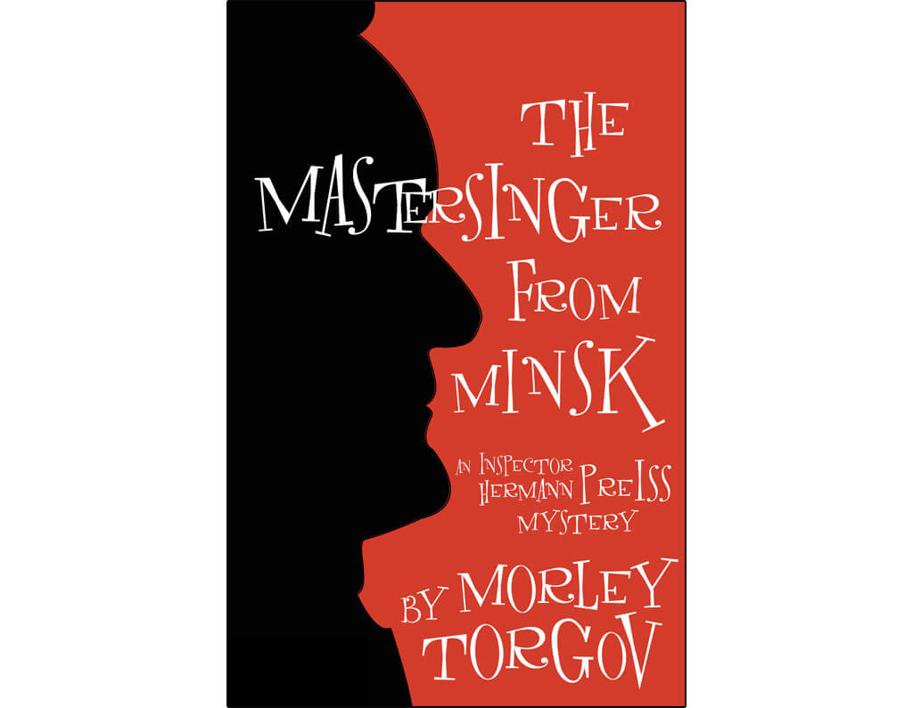 Canadian novels about classical music: Murder in A-major & The Mastersinger from Minsk, by Morley Torgov