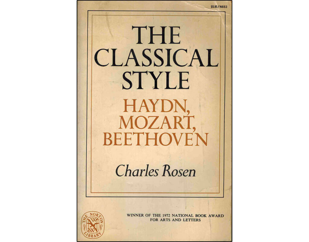 The Classical Style Haydn Mozart Beethoven - Charles Rosen