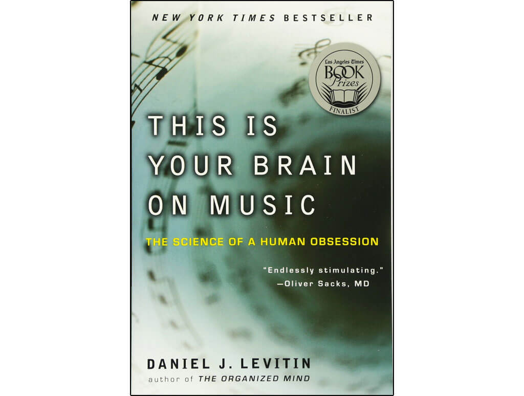 This is Your Brain on Music, Daniel J. Levitin