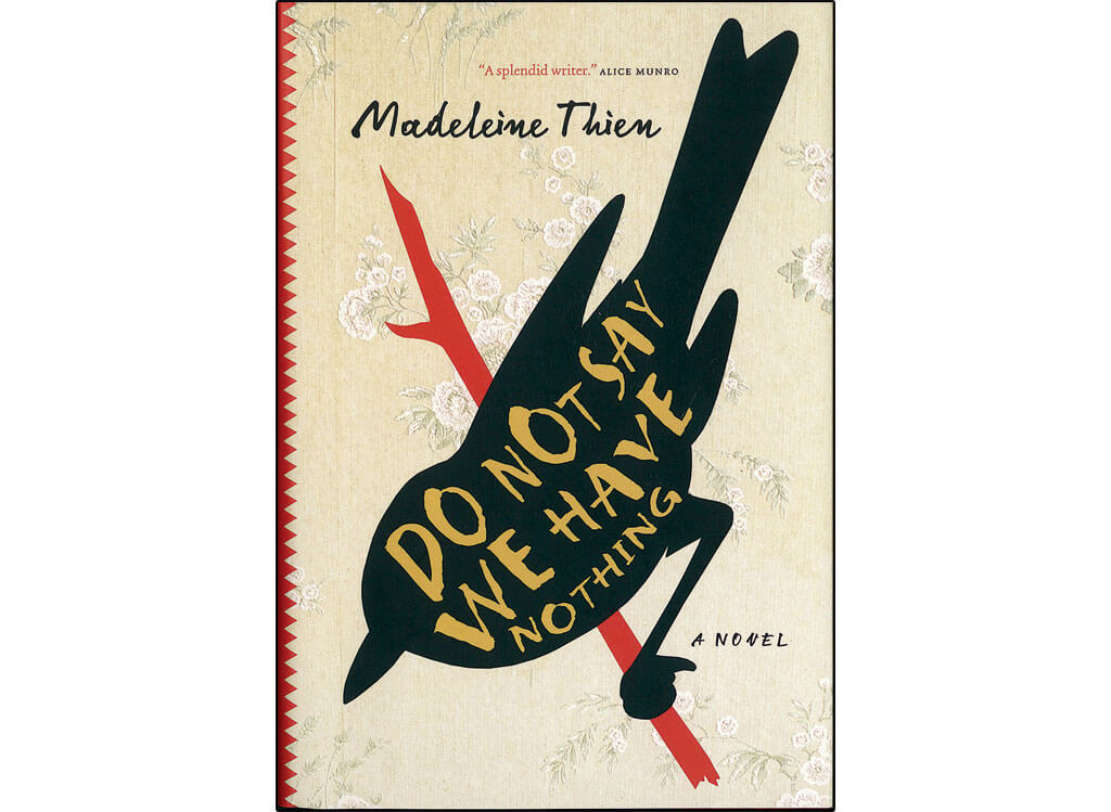 Canadian novels about classical music: Do not say we have nothing, by Madeleine Thien