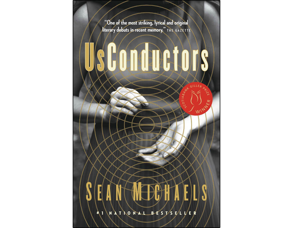 Canadian novels about classical music: Us Conductors, by Sean Michaels