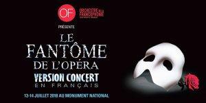 Le Fantôme de l'opéra sera présenté à Montréal en français en juillet 2018.