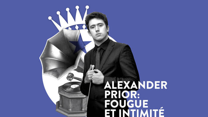Alexander Prior : Fougue et intimité