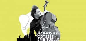 Haimovitz : Odyssée spirituelle