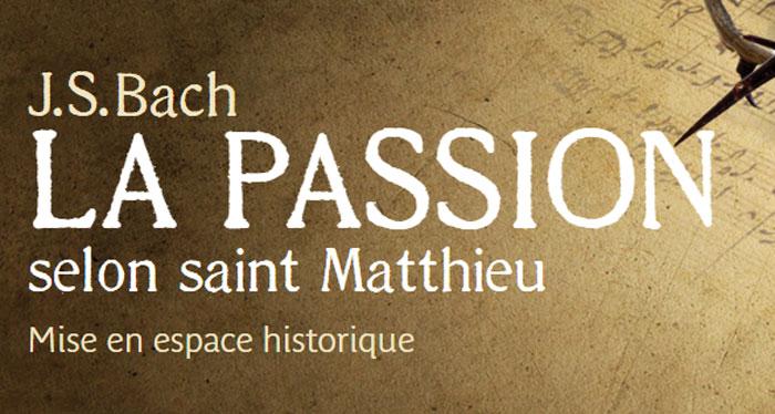 Musica Orbium Passion selon Saint Matthieu