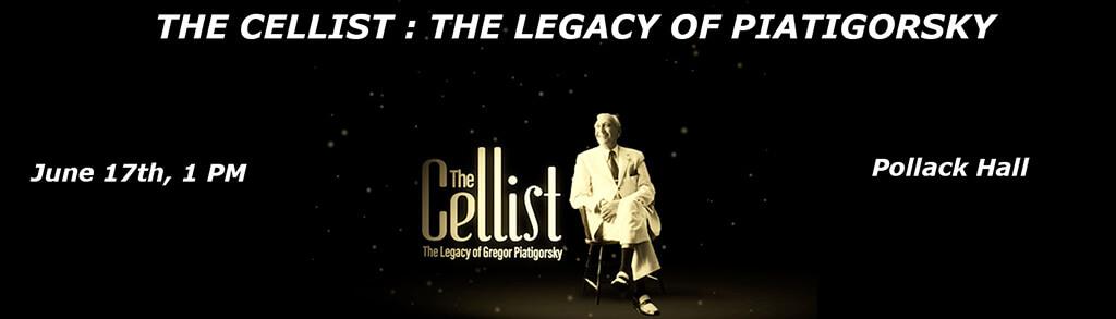 Le film The Cellist: Legacy of Gregor Piatigorsky sera présenté gratuitement au Festival de musique de chambre de Montréal le 17 juin