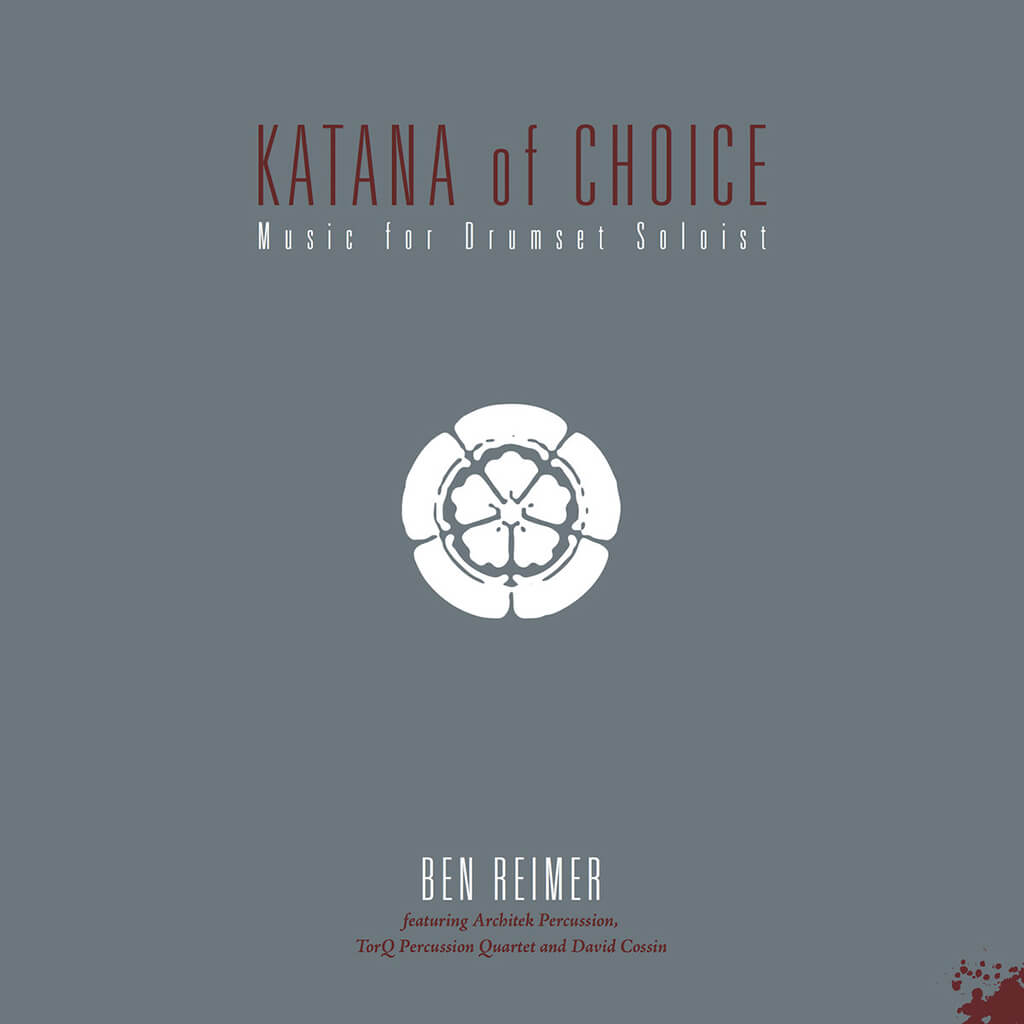 Album Katana of Choice de Ben Reimer