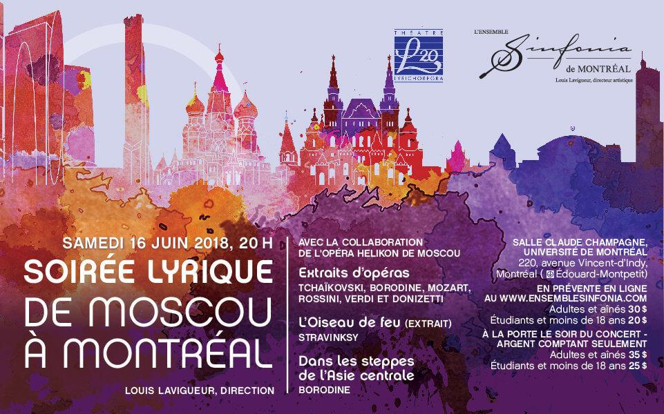 La Soirée lyrique De Moscou à Montréal aura lieu le 16 juin à la salle Claude-Champagne