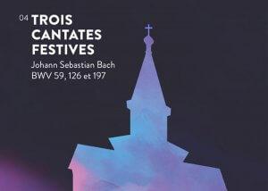 Trois cantates festives