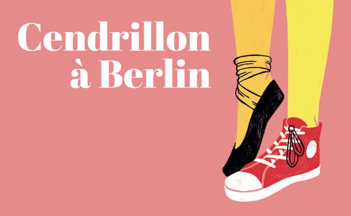 Cendrillon à Berlin