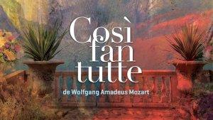 Opéra « Cosi fan tutte » de Mozart à l'U de M