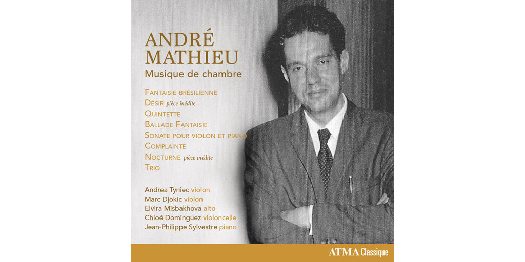 André Mathieu: Musique de chambre