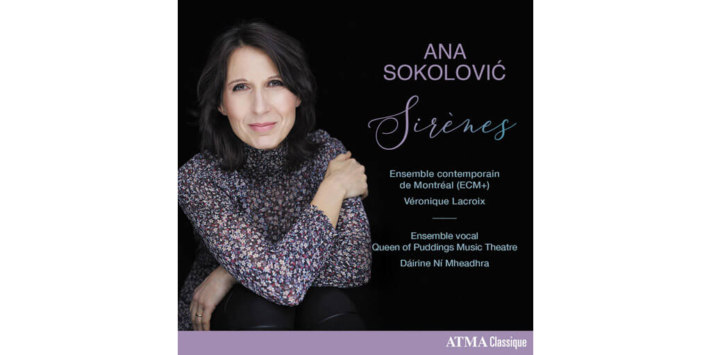 Ana Sokolovic: Sirènes