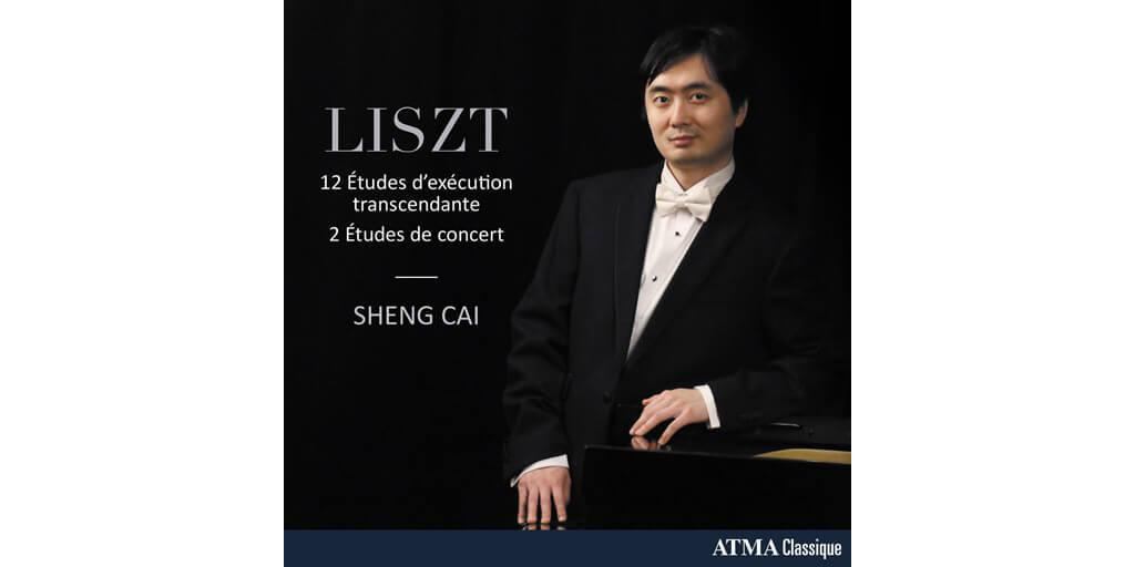 Liszt: 12 Etudes d'exécution transcendante de Sheng Cai