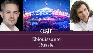 OSTR-Éblouissante Russie