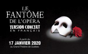 Fantôme de l'opéra - Grand Théâtre de Québec