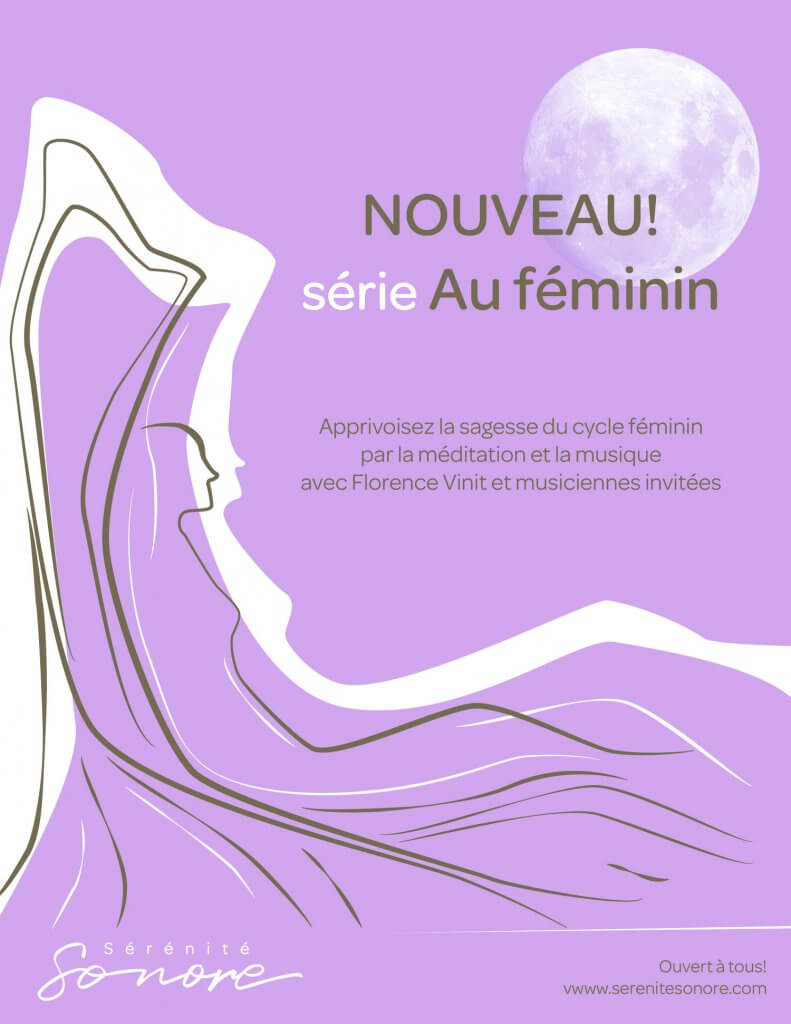 Sérénité sonore, cycle Au féminin