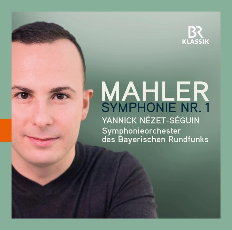 Yannick Nézet-Séguin Mahler: Symphony No. 1