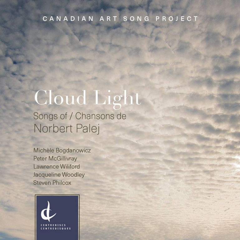 The Canadian Art Song Project: Cloud Light