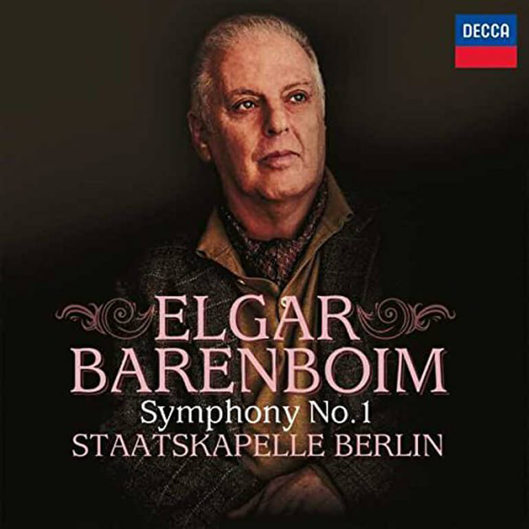 Elgar: Symphony No.1 In A Flat Major, Op.55 Daniel Barenboim (Artist, Conductor), Edward Elgar (Composer), Staatskapelle Berlin (Orchestra)