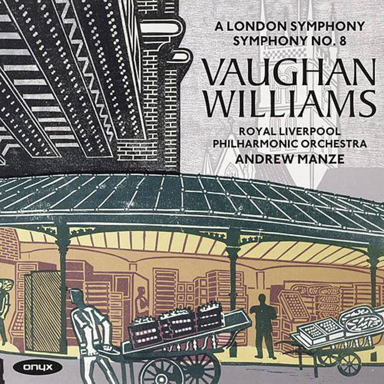 Vaughan Williams: Symphony No. 2 'A London Symphony' & Symphony No. 8 in D Minor; Andrew Manze, The Royal Liverpool Philharmonic Orchestra.