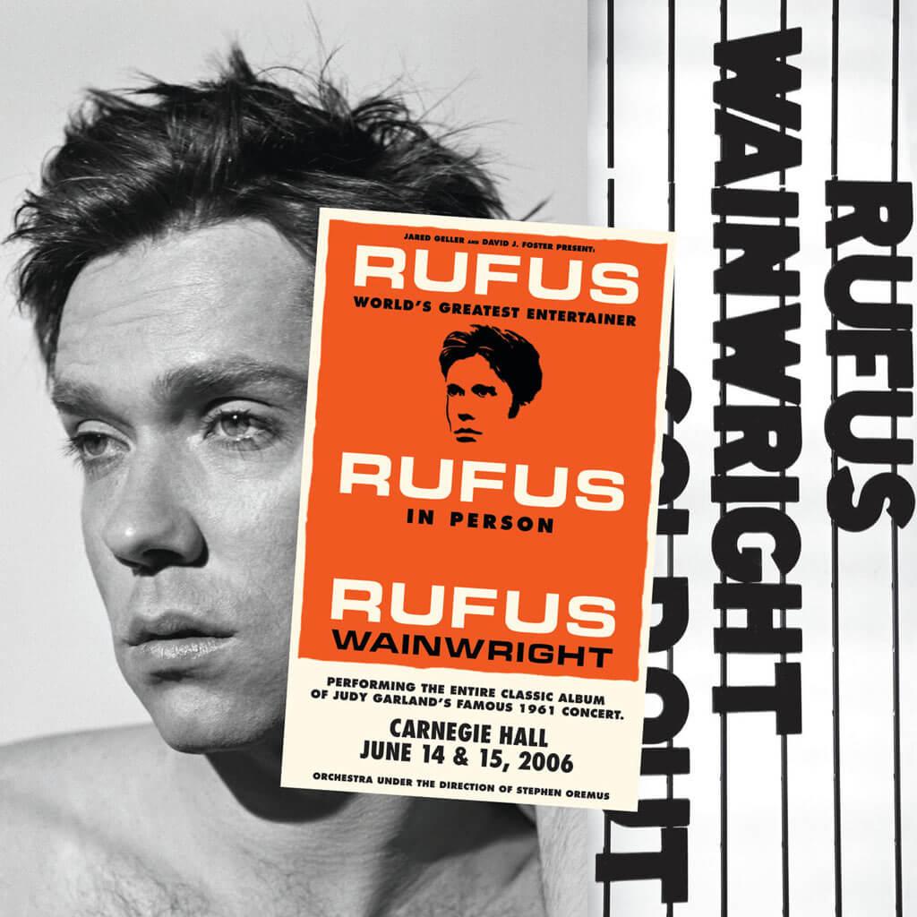 Rufus Wainwright | Rufus Does Judy at Carnegie Hall