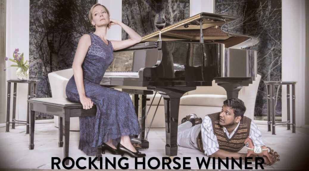 Tapestry Opera: Rocking Horse Winner
