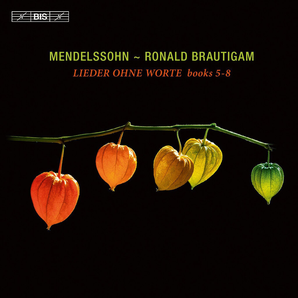 Mendelssohn – Lieder ohne Worte, Books 5 – 8 (Ronald Brautigam, piano)