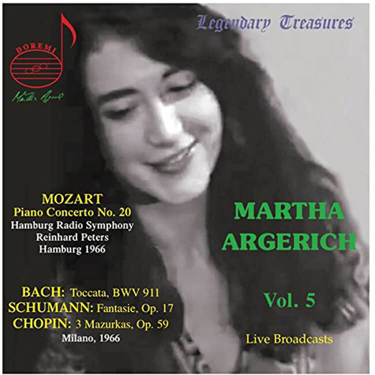Martha Argerich. Volume 5. First Releases of live performances from 1966. Mozart: Piano Concerto No. 20. Solo works by Bach, Schumann and Chopin. DOREMI DHR-8048. Total Time: 78:30.