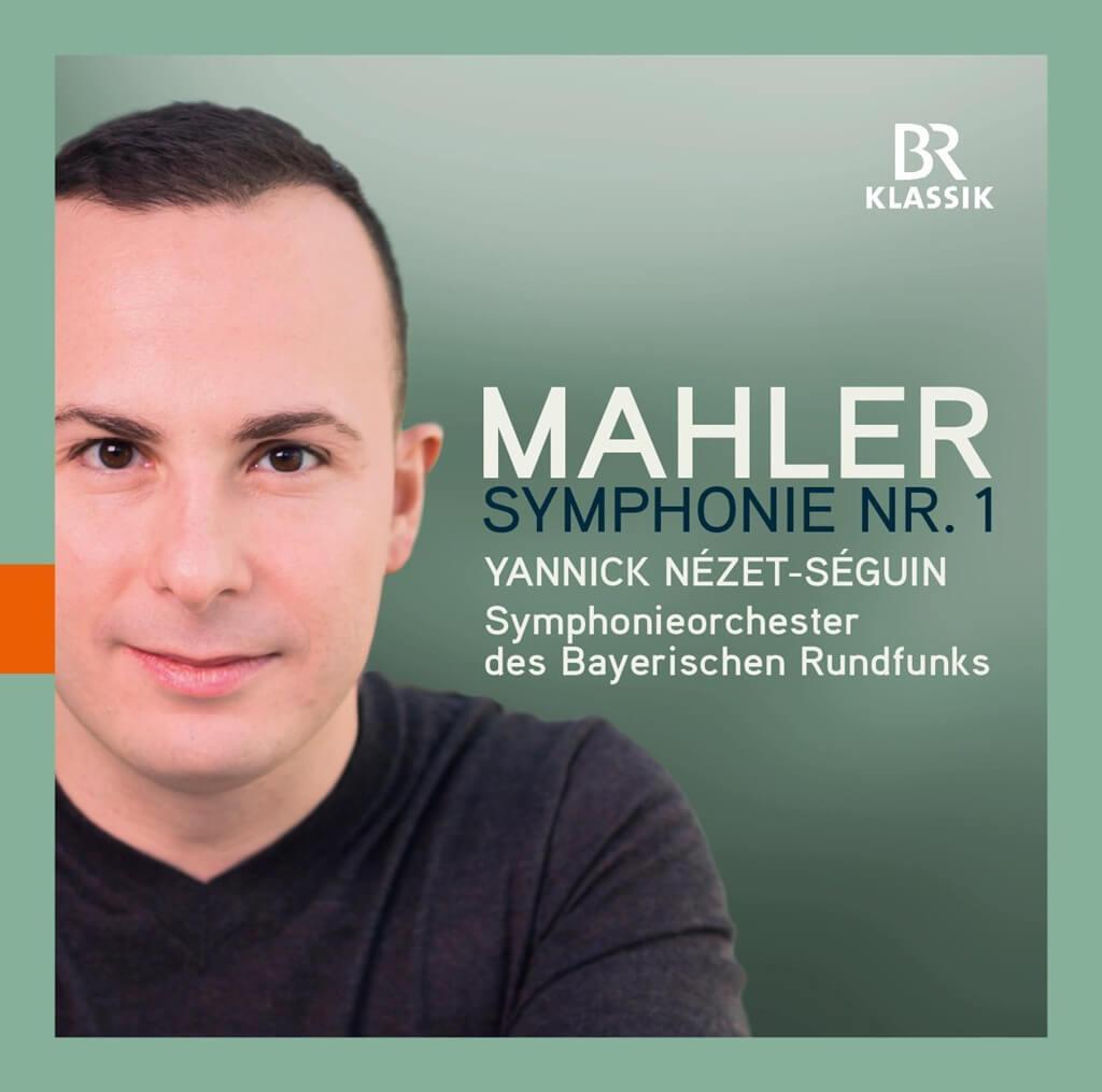 Mahler.: Symphony No. 1 (Bavarian Radio Symphony, Nézet-Séguin)
