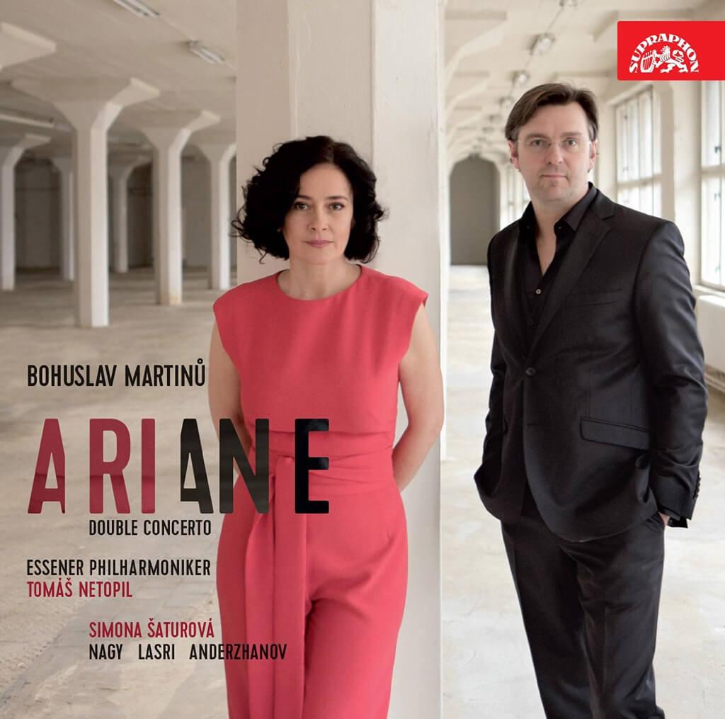 Martinu: Ariane; Double Concerto; Simona Saturova, Essener Philahrmoniker,  Martinu (Composer), Tomas Netopil (Conductor) — Supraphon