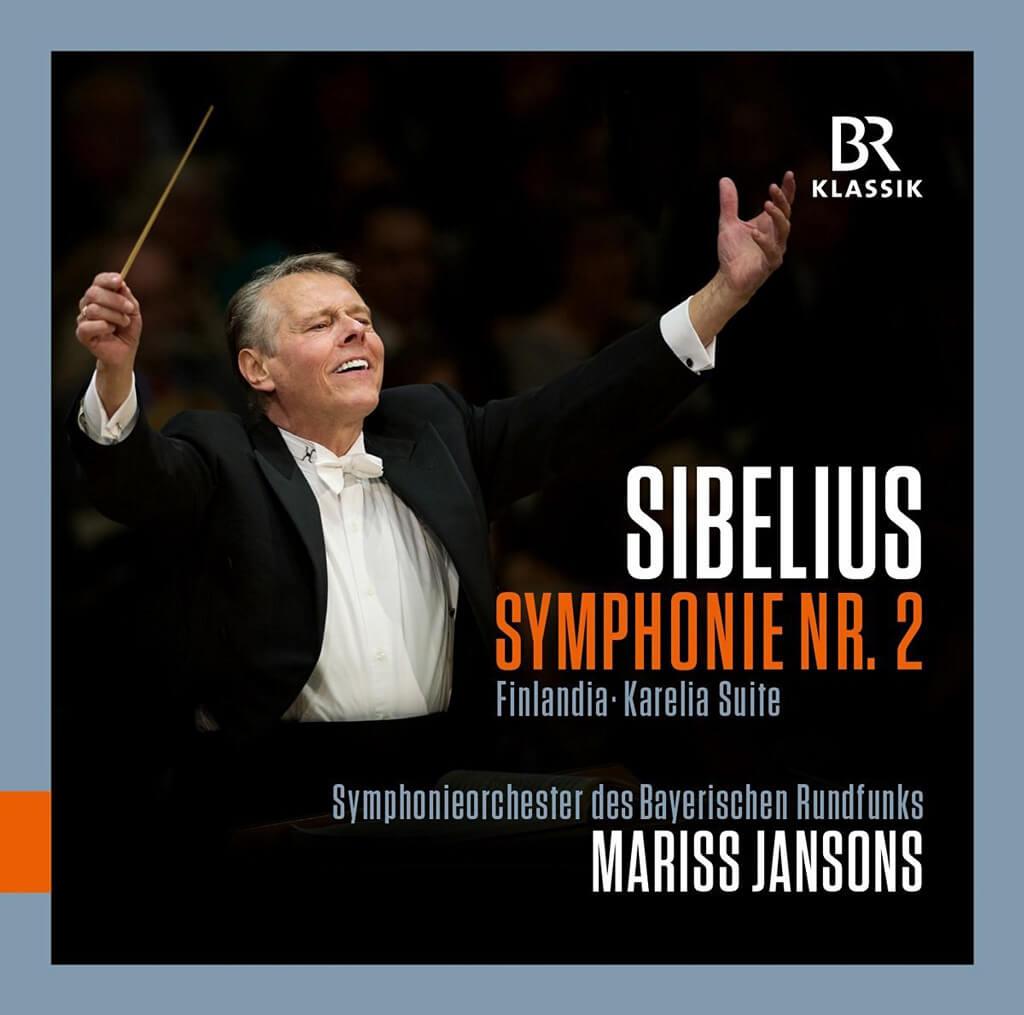 Sibelius: Symphony No. 2 in D major. Finlandia. Karelia Suite. Bavarian Radio Symphony Orchestra/Mariss Jansons. Recorded live October & November, 2015. BR Klassik 900144. Total Time: 70:18.