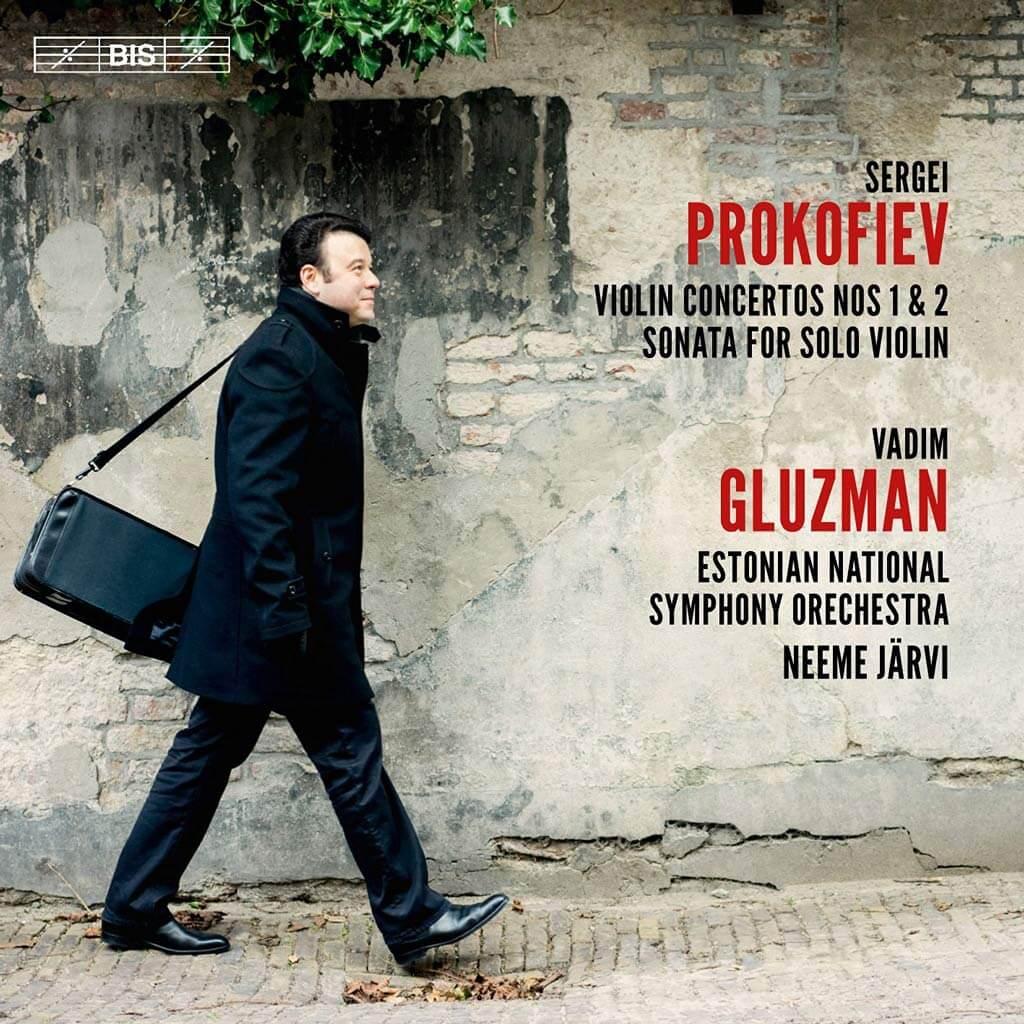Prokofiev: Violin Concertos, Nos. 1 & 2; Vadim Gluzman, Estonian National Symphony Orchestra, Neeme Järvi. (BIS)