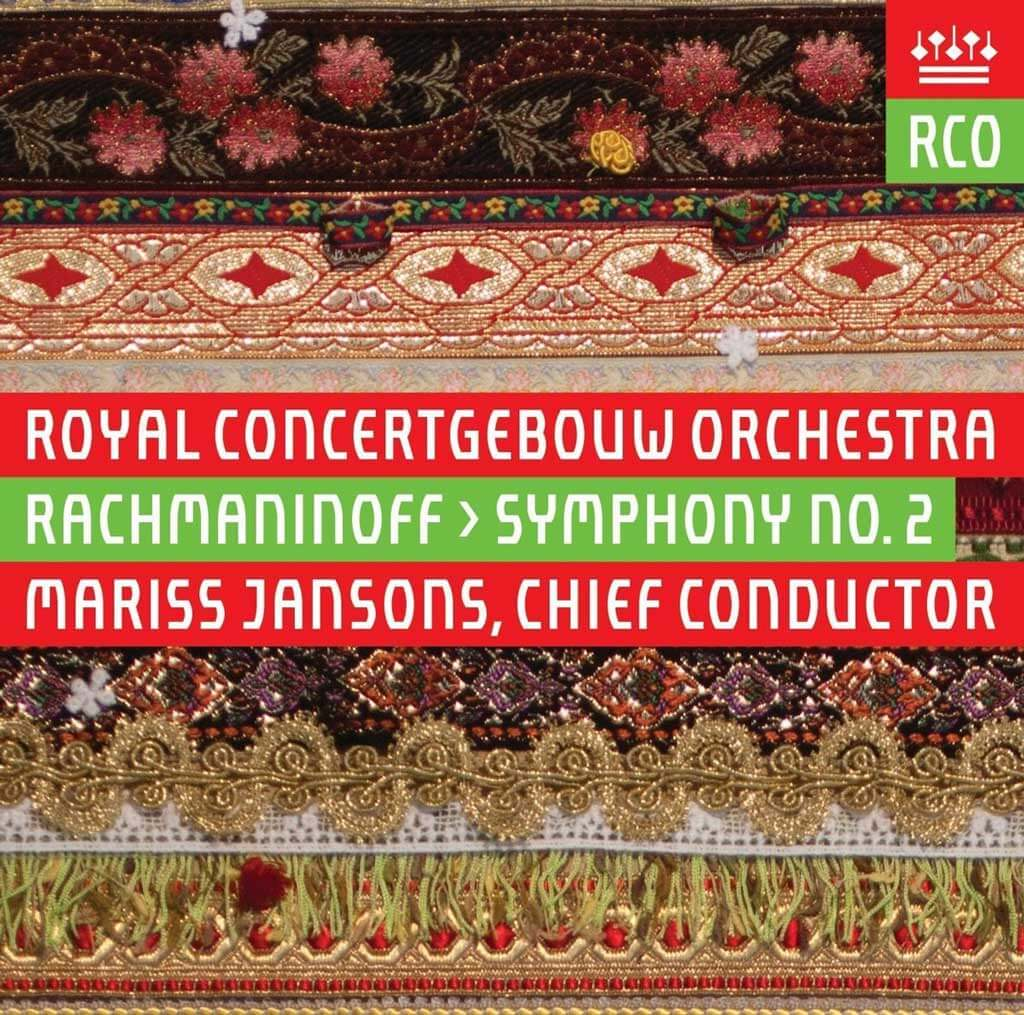 Rachmaninoff: Symphony No. 2 in E minor Op. 27 (1907). Royal Concertgebouw Orchestra/Mariss Jansons. Recorded live January, 2010. RCO Live 16004. Total Time: 55:49.