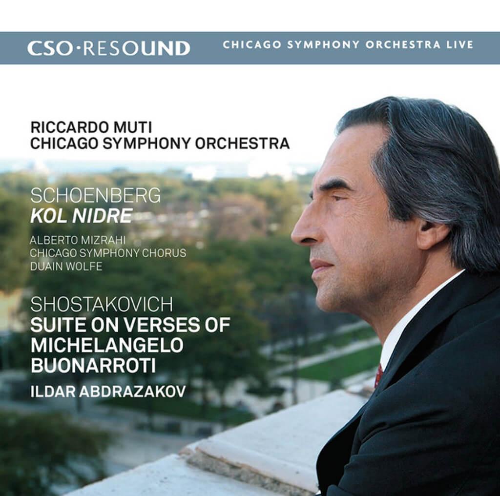 Schoenberg: Kol Nidre - Shostakovich: Suite on Verses of Michelangelo Buonarroti