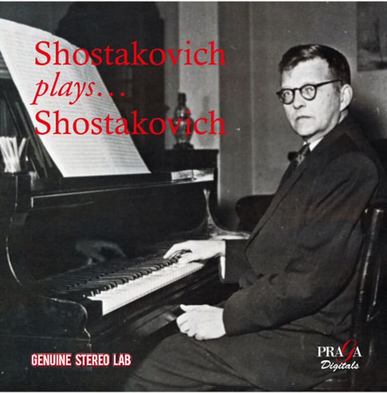 Shostakovich Plays Shostakovich, Praga Digitals