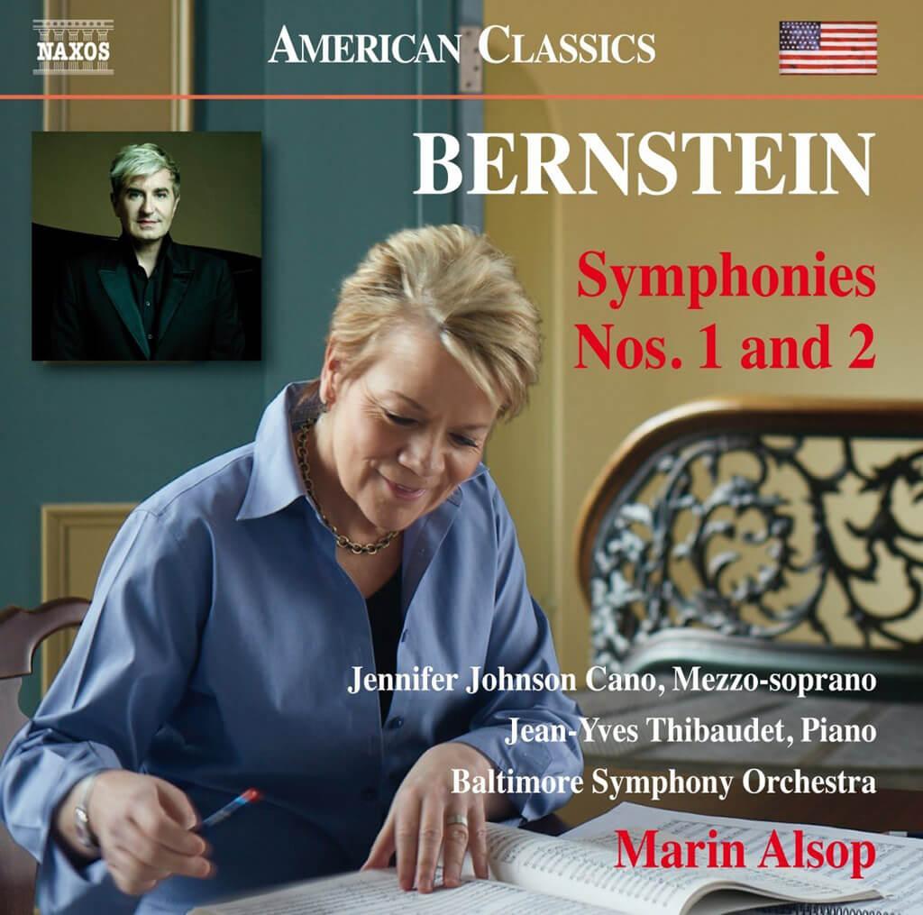 Leonard Bernstein: Symphonies Nos. 1 & 2 with Baltimore Symphony, Marin Alsop, Jean-Yves Thibaudet and Jennifer Johnson Cano (Naxos)