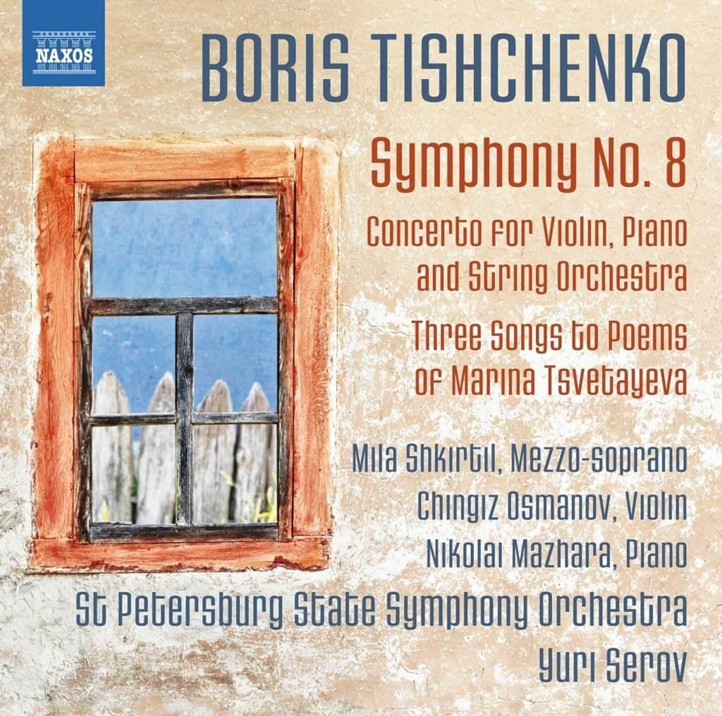 Boris Tishchenko: Symphony No. 8 (Naxos)