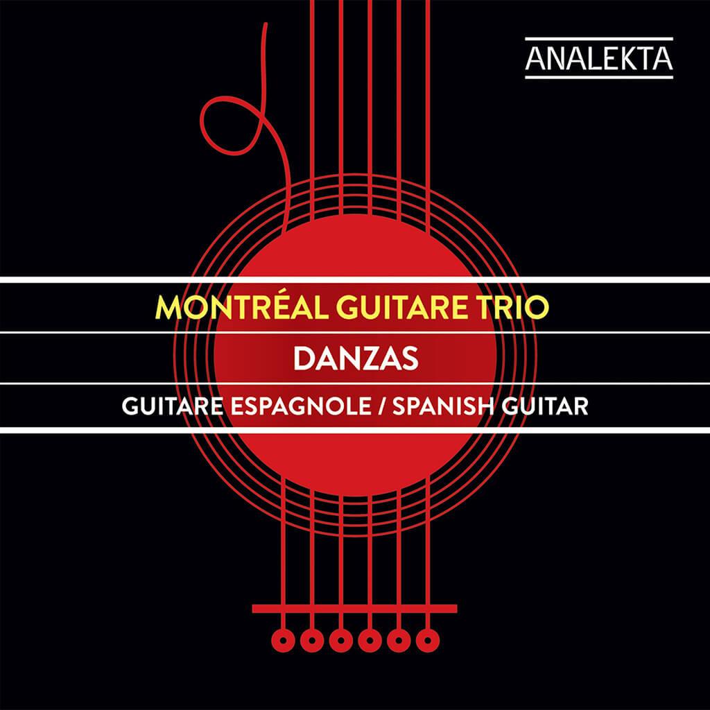 DANZAS. Music by Falla, Paco de Lucía and Charlie Haden. Montréal Guitare Trio (MG3). Analekta AN2 8791. Total Time: 42:00.