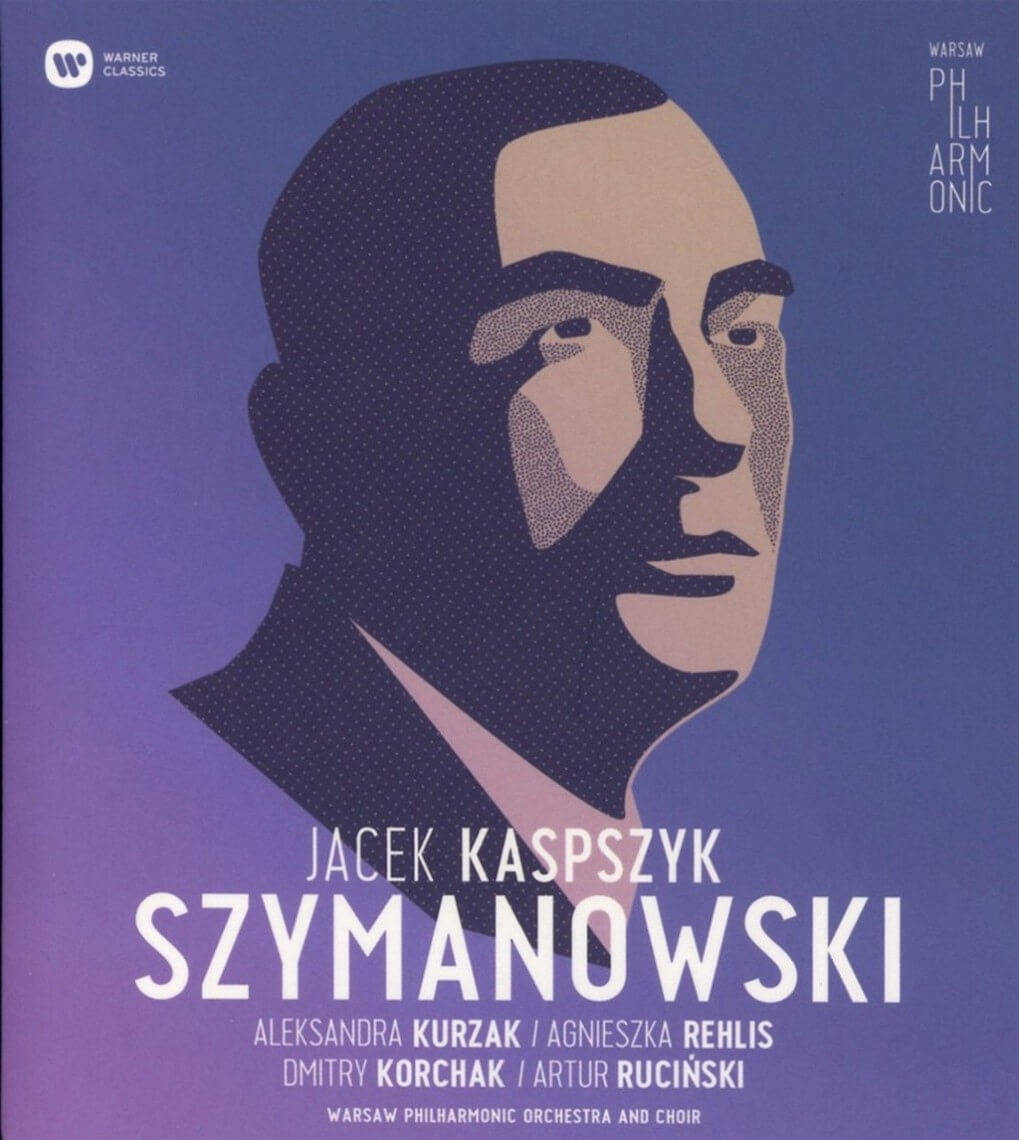 """Szymanowski: Litany to the Virgin Mary Op. 59, Stabat Mater op. 53, Symphony No. 3 Op. 27 """"Song of the Night"""""""