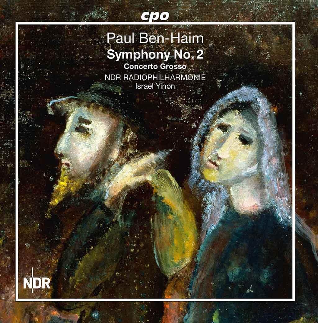 Ben-Haim: Symphony No. 2 & Concerto grosso NDR Radiophilharmonie & Israel Yinon (CPO)