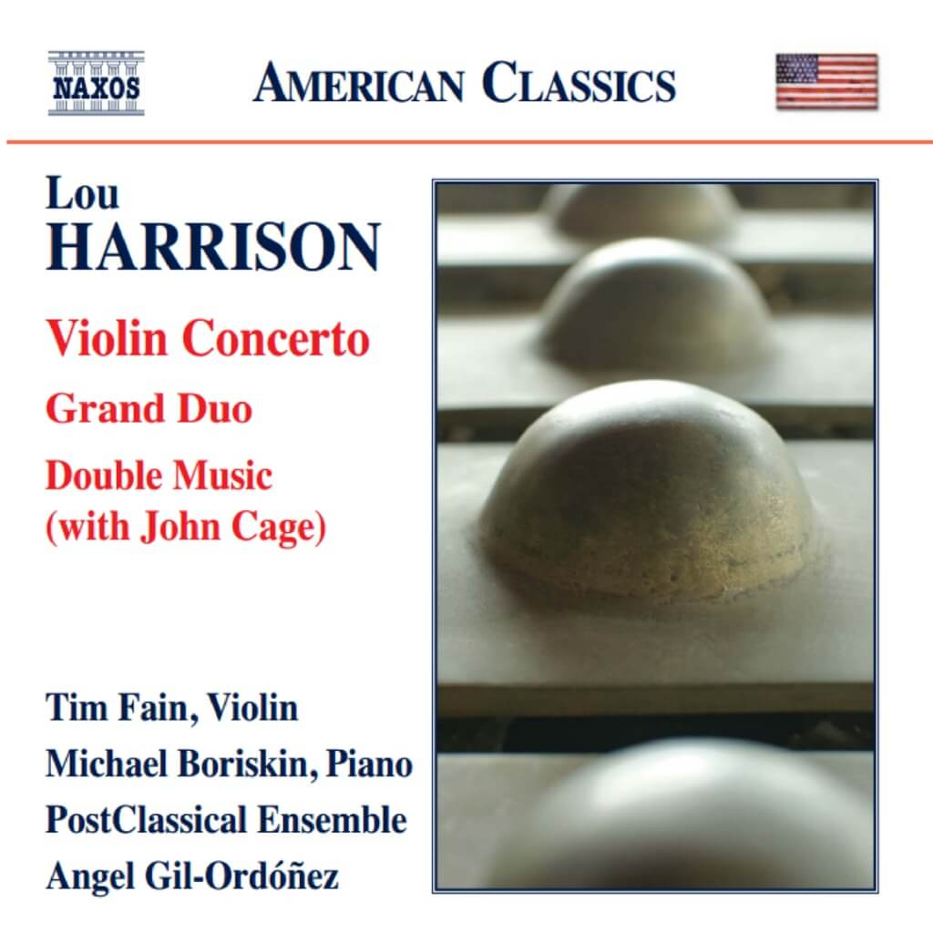 HARRISON: Violin Concerto*. Grand Duo* **. Double Music (with John Cage). Tim Kain, violin* **. Michael Boriskin, piano**. PostClassical Ensemble: Angel Gil-Ordóñez. Naxos 8.559825. Total Time: 61:46.