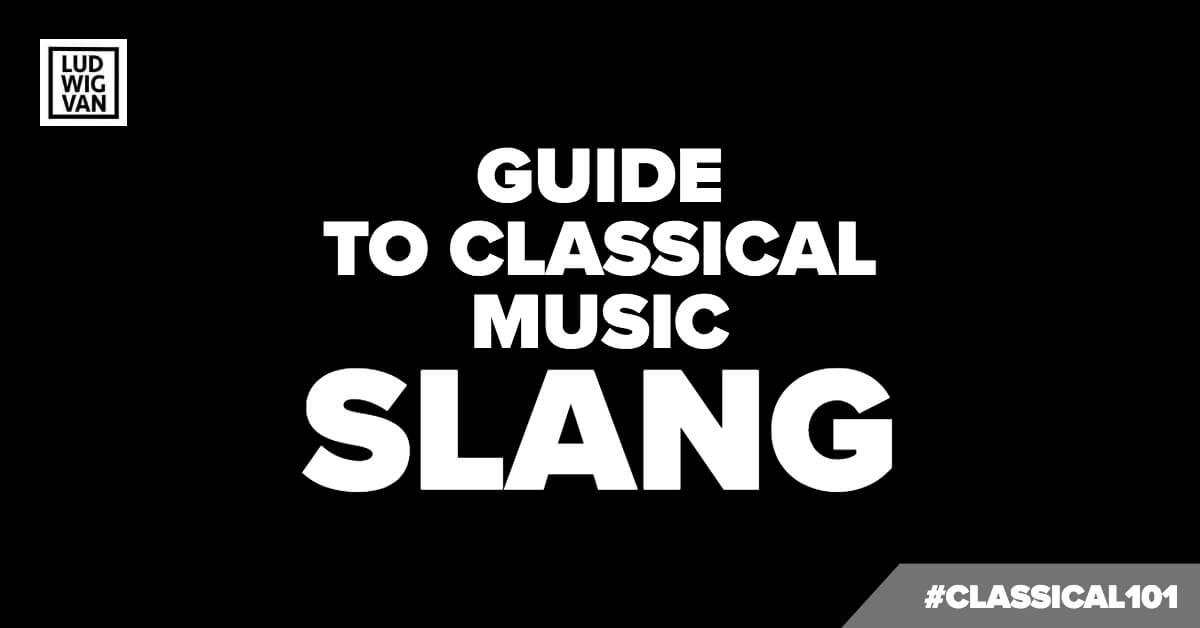 classical music slang