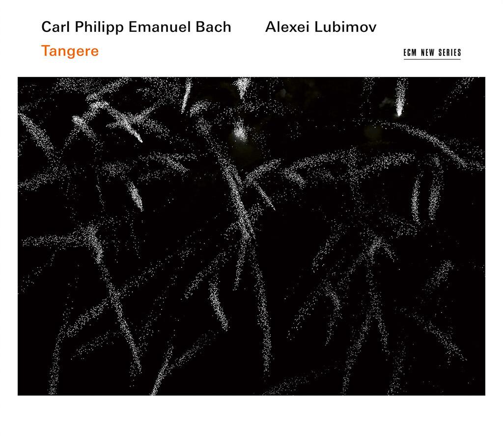 Carl Philipp Emanuel Bach: Tangere (ECM New Series)