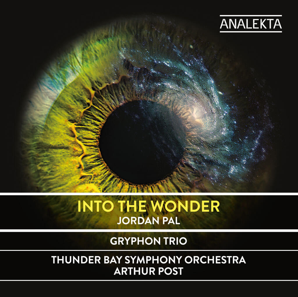 Jordan Pal: Starling: Triple Concerto for Violin, Cello, Piano and Orchestra*. Into the Wonder. Gryphon Trio*. Thunder Bay Symphony Orchestra/Arthur Post. Analekta AN2 9521. Total Time: 60:19.