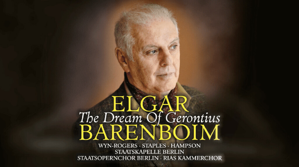 Elgar: The Dream of Gerontius. Catherine Wyn-Rogers (Angel). Andrew Staples (Gerontius). Thomas Hampson (The Priest/Angel of the Agony). Staatsopernchor Berlin. RIAS Kammerchor. Staatskapelle Berlin/Daniel Barenboim. Decca Classics 483 1585 (2 CDs). Total Time: 93:57.